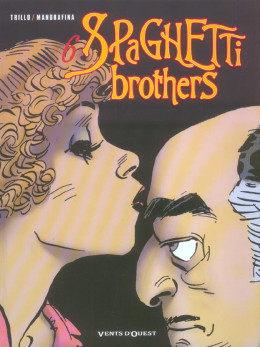 spaghetti brothers tome 6