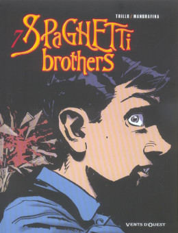 spaghetti brothers tome 7