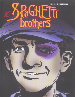 spaghetti brothers tome 10