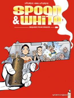 spoon & white tome 1 - requiem pour dingos