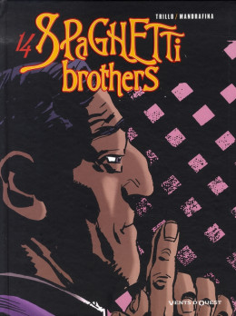 spaghetti brothers tome 14