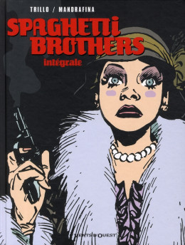 spaghetti brothers - intégrale tome 1 à tome 6
