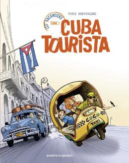 les vacanciers tome 1 - cuba tourista