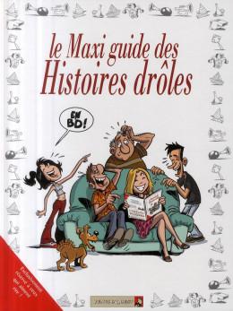 maxi guide des histoires drôles