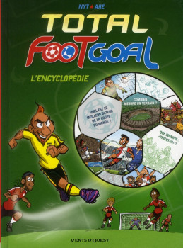 foot goal ; l'encyclopédie du foot