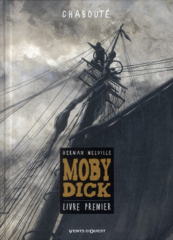 Moby dick tome 1