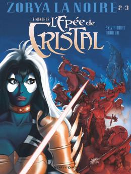 Le monde de l'épée de cristal tome 2