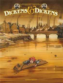Dickens & Dickens tome 1