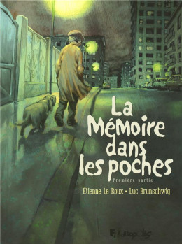 la mémoire dans les poches tome 1