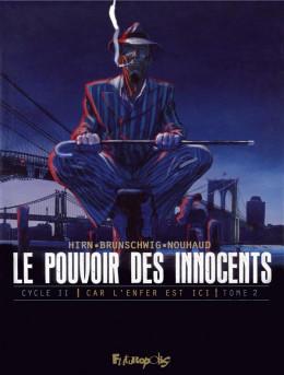 Le pouvoir des innocents - Cycle 2 tome 2