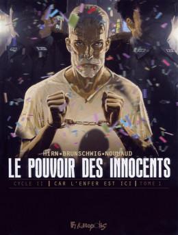 Le pouvoir des innocents - Cycle 2 tome 1
