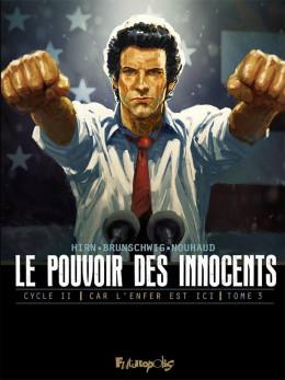 Le pouvoir des innocents - Cycle 2 tome 3