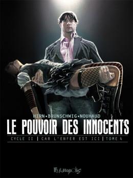 Le pouvoir des innocents - cycle 2 tome 4