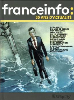 Le jour où - France Info, 30 années d'actualité