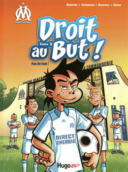 droit au but tome 3 - fou de foot !
