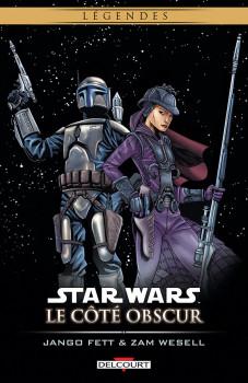 star wars - le côté obscur tome 1 - jango fett & zam wesell