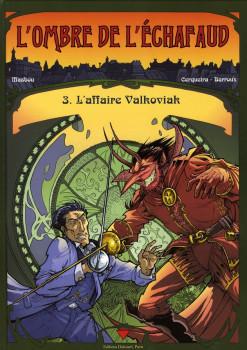 l'ombre de l'échafaud tome 3 - l'affaire valkoviak