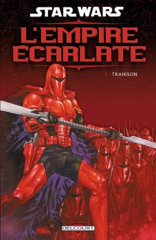 star wars - l'empire écarlate tome 1 - trahison