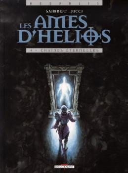 les âmes d'hélios tome 4 - chaînes éternelles