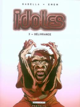idoles tome 3 - délivrance