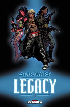 star wars - legacy tome 2 - question de confiance
