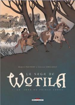 la saga de Wotila tome 1 - le jour du prince cornu