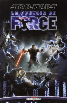 star wars - le pouvoir de la force tome 1