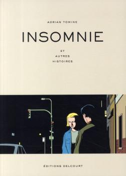 insomnie ; et autres histoires