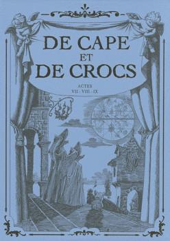 de cape et de crocs - coffret tome 7 à tome 9