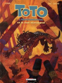 toto l'ornithorynque tome 7 - toto l'ornithorynque et le lion marsupial