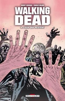 walking dead tome 9 - ceux qui restent