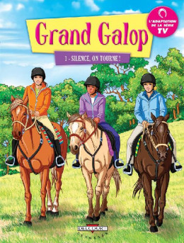 grand galop tome 1 - silence on tourne !