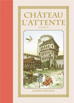Château l'Attente tome 2