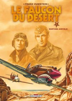 le faucon du désert tome 1 - martuba airfield