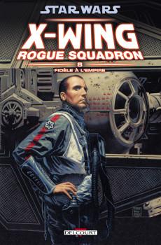 star wars x-wing rogue squadron tome 8 - fidèle à l'empire