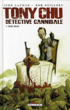 Tony Chu, détective cannibale tome 1 - goût décés