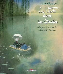 le vent dans les saules tome 1 - le bois sauvage (édition 2011)