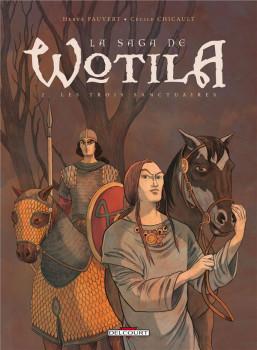 la saga de Wotila tome 2 - les trois sanctuaires