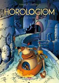 horologiom tome 2 - l'instant du Danokle (édition 2011)