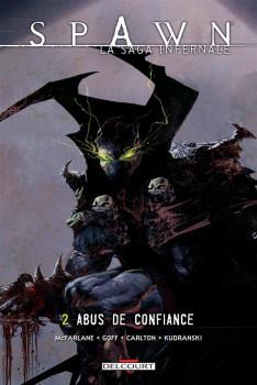 spawn, la saga infernale tome 2 - abus de confiance
