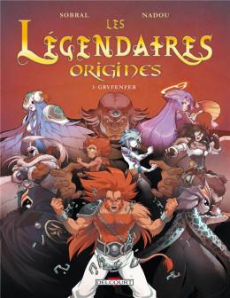Les légendaires - origines tome 3