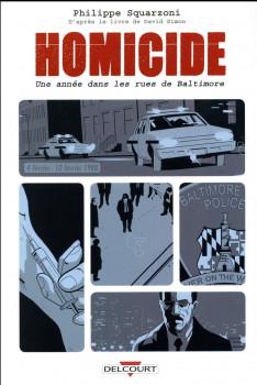 Homicide - Une année dans les rues de Baltimore tome 2