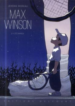 Max Winson tome 2 - L'Échange