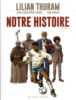Notre histoire tome 2