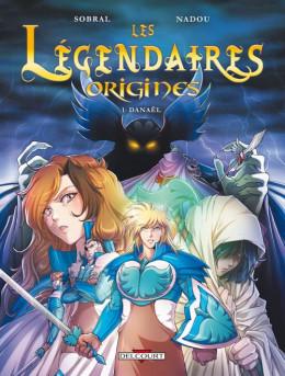 Les Légendaires - Origines tome 1 - Danaël (+ magnet, éd. limitée)