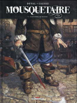 Mousquetaire tome 1