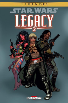 Star Wars - Legacy tome 2 (édition 2015)