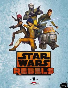 Star Wars - Rebels tome 1