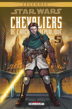 Star Wars - Chevaliers de l'Ancienne République tome 5 - édition 2016