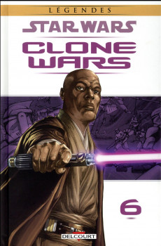 Star Wars - Clone wars tome 6 - édition 2016